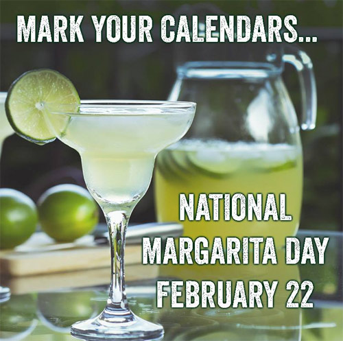 National Margarita Day February 22